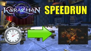 World of Warcraft Legion: Patch 7.1 Return to Karazhan - Speed Run to Unlock Nightbane