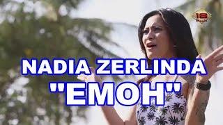NADIA ZERLINDA EMOH DANGDUT REMIX