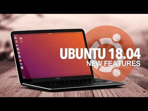 Ubuntu 18.04: What's New?