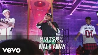 History In The Making - Walk Away (Live)