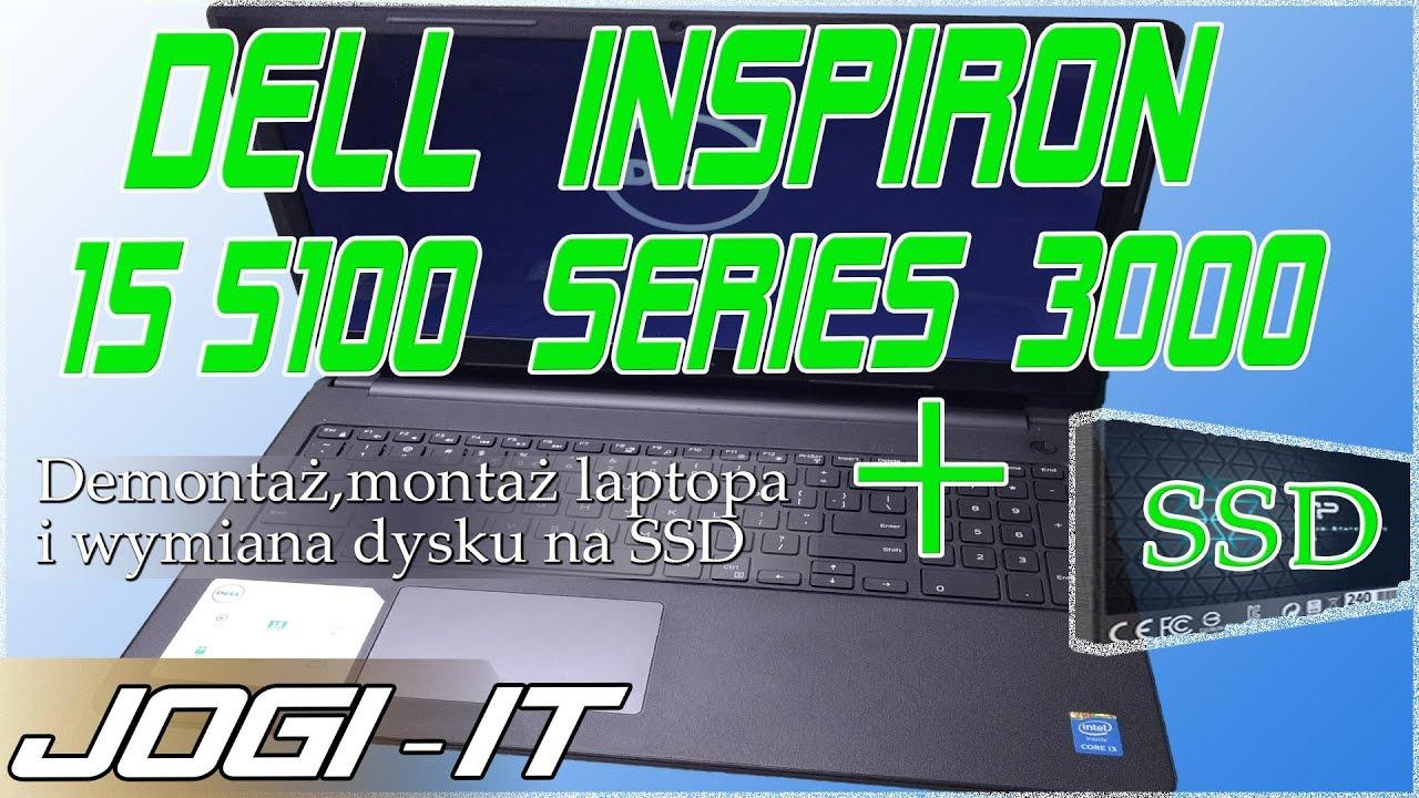 Dell Inspiron 15 5100 seria 3000 wymiana dysku na SSD, demontaż, montaż /  disassembly + ssd