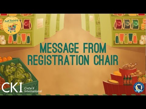 CNH Circle K Call to Fall Training Conference 2018: Message from Registration Chair