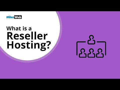 What is Reseller Hosting?   MilesWeb