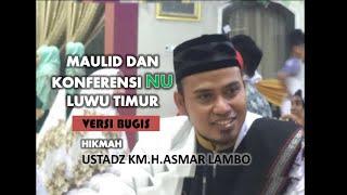 Ceramah Ustadz Asmar Lambo dalam acara Konferensi NU Luwu Timur