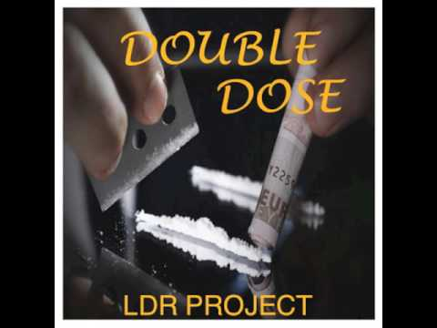 LDR Project - Double Dose (Norty Cotto Remix)