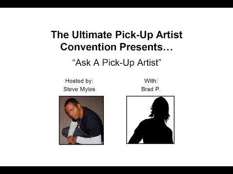 Ask A Pickup Artist - Brad P. On Text Game, Girls That Flake, And New Opners