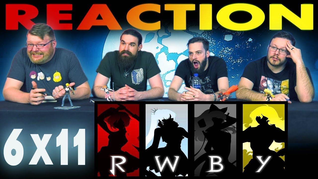 RWBY Volume 6 Chapter 11 REACTION!!