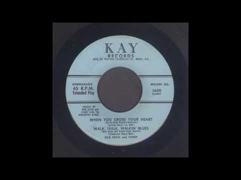 Bob Dean & Cindy - Walk Walk Walkin' Blues - Country Bop 45