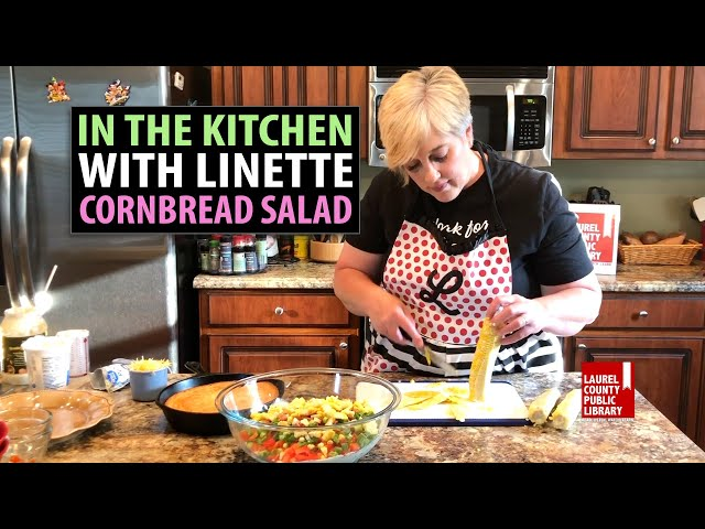 In The Kitchen with Linette: Cornbread Salad