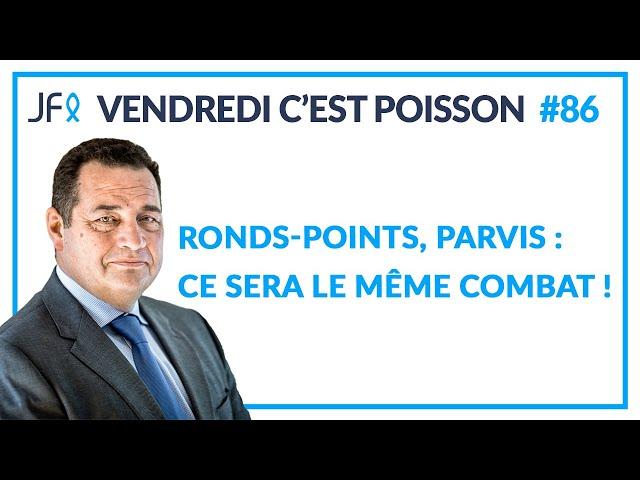 Ronds-points, parvis : ce sera le même combat ! | VCP 86