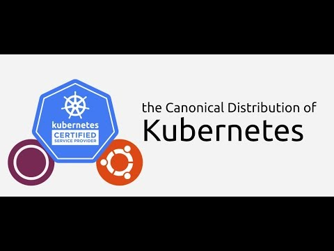 Canonical Distribution of Kubernetes (Part 1)