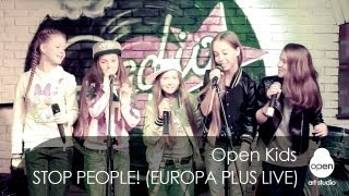 Open Kids - Stop People! live at Europa Plus Radio Bar (Kiev 107.0 FM) 2013