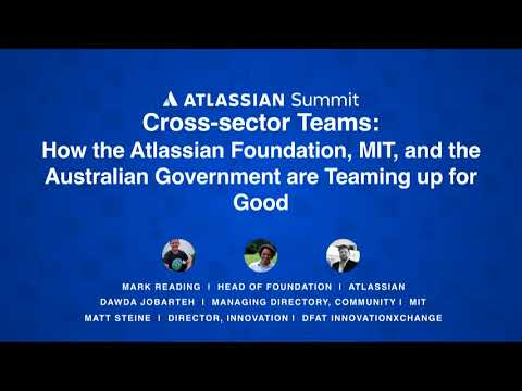 How the Atlassian Foundation, MIT, and the Australian Government are Teaming up for Good