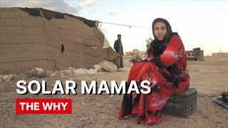 WHY POVERTY? Solar Mamas