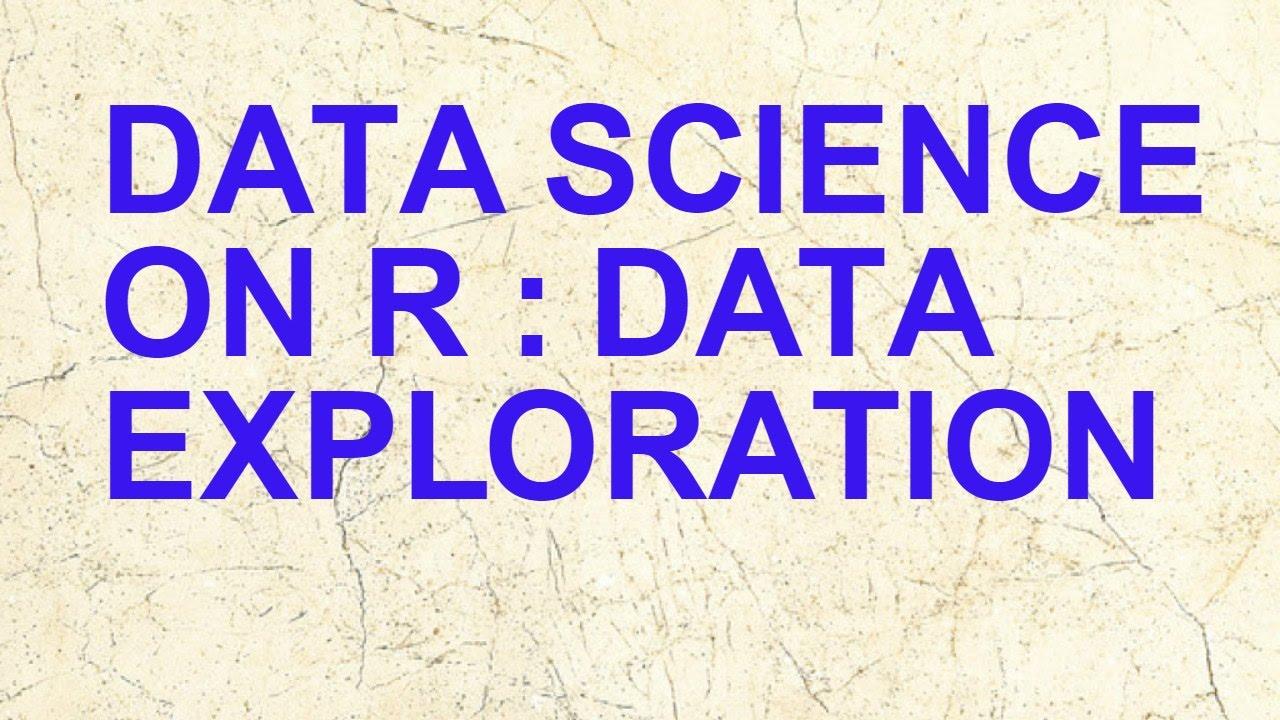 Exploratory Data Analysis using R | Data Science on R | RStat