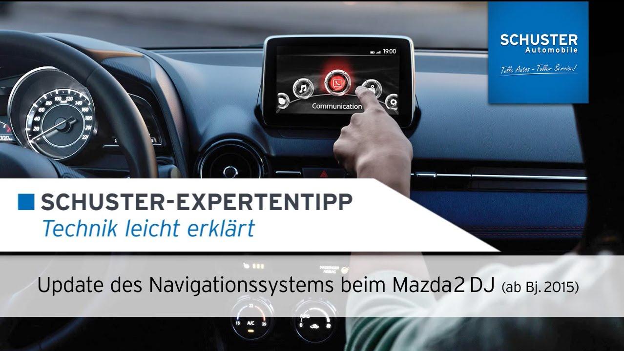 update navigationssystem mazda 2 dj (ab bj. 2015) - schuster