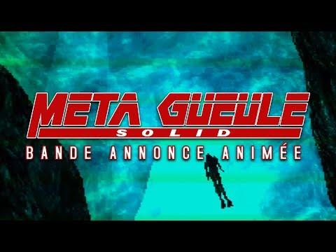 Meta Gueule Solid - Bande Annonce Animée