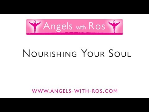 Nourishing Your Soul with the Angels -  Guided Visualisation / Meditation