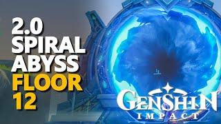 2.0 Spiral Abyss Floor 12 Genshin Impact