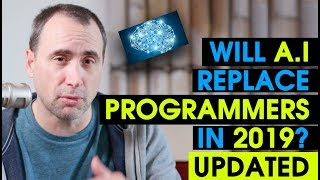 Will Ai Replace Programmers in 2019? Update!