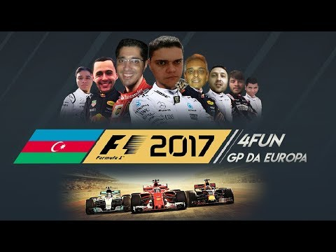 4FUN - GP DA EUROPA - F1 2017 🌎 WorldBR E-Sports 🌐
