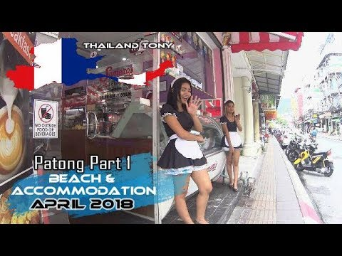 Patong Part 1 Beach and Accommodation April 2018