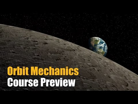 Orbit Mechanics Course Preview