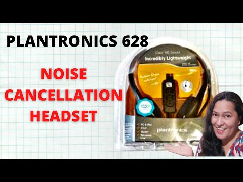 Plantronics 628 noise cancellation headset first impression review