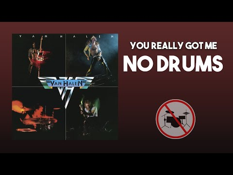 You Really Got Me - Van Halen DRUMLESS [HQ]