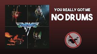 You Really Got Me - Van Halen DRUMLESS [HQ]