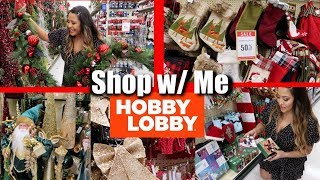 SHOP W/ ME: HOBBY LOBBY CHRISTMAS DECOR 2019!