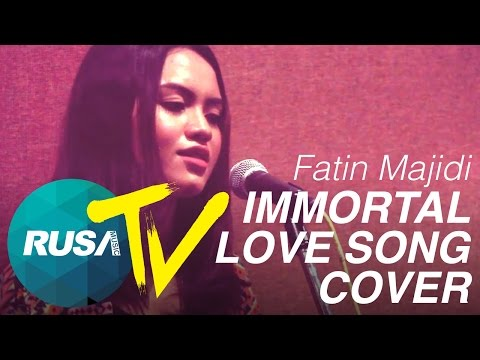 [RUSA TV] Fatin Majidi - Immortal Love Song (Cover)
