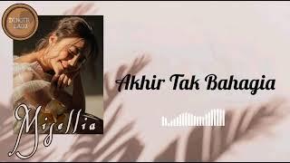 Misellia - Akhir Tak Bahagia ( Unofficial Video Lirik )