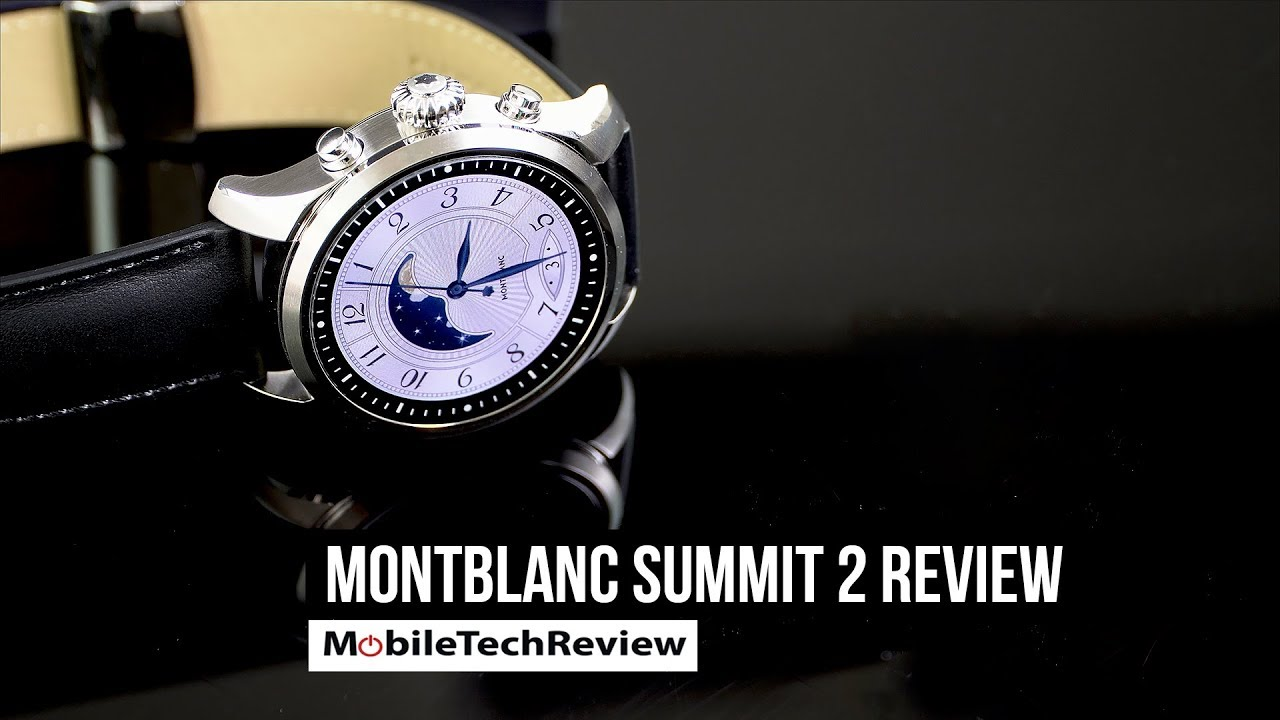 9c518714c09 Montblanc Summit 2 Android Wear Smartwatch Review - YouTube
