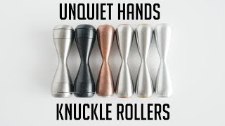 Unquiet Hands Revolver and Hourglass Reviews | UQH Knuckle Roller Review