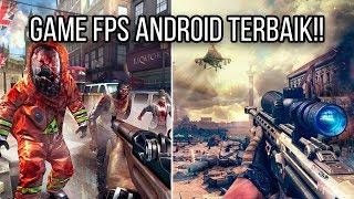 5 GAME FPS TERBAIK DI ANDROID, BIKIN KAMU KETAGIHAN PARAH!