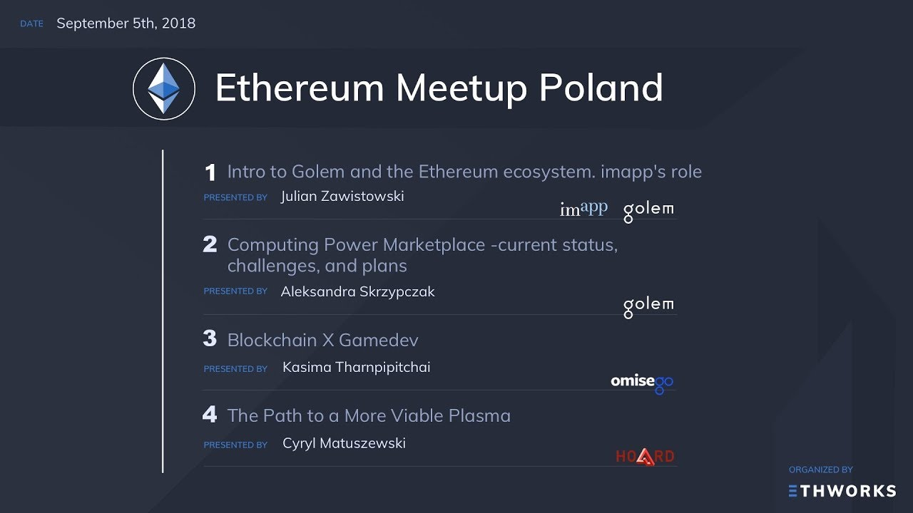 Ethereum projects meet in Warsaw: Golem, OMG and Hoard (September 5th, 2018)