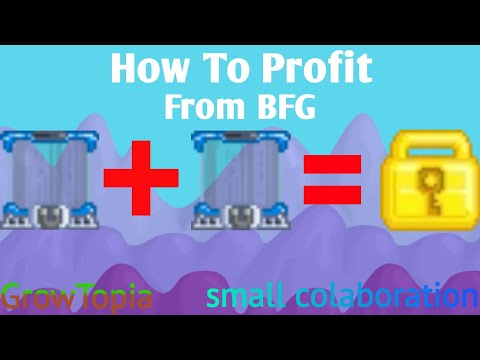 How To Profit With BFG In 10 Minutes Ft. Vbs Gaming | GrowTopia