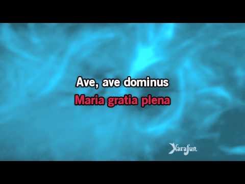 Karaoke, Ave Maria - Il Divo