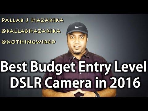 Best Budget Entry Level DSLR Camera in 2016