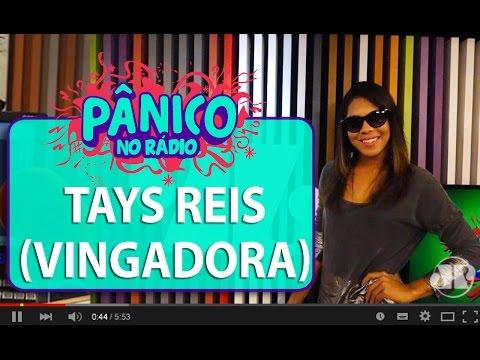 Tays Reis (Banda Vingadora) - Pânico - 16/02/16