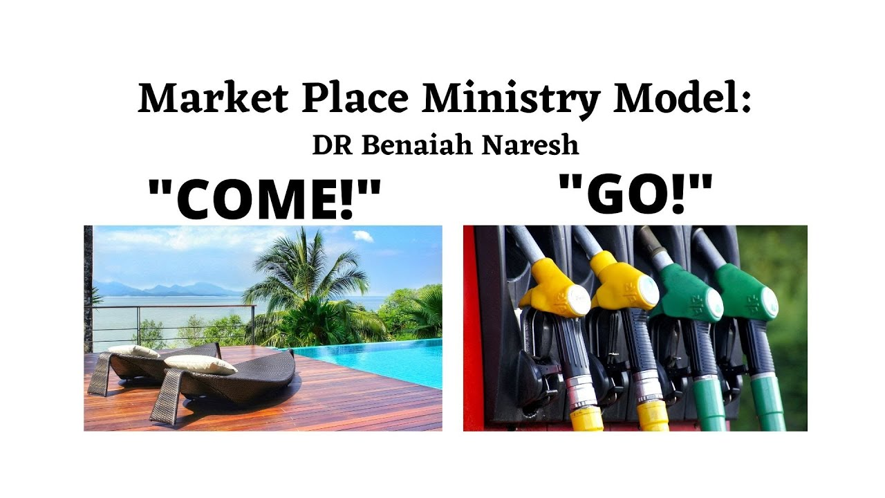 """25 Oct  English: Christian Market Place Ministry Model: """"Come and Go"""" ~ DR Benaiah Naresh"""