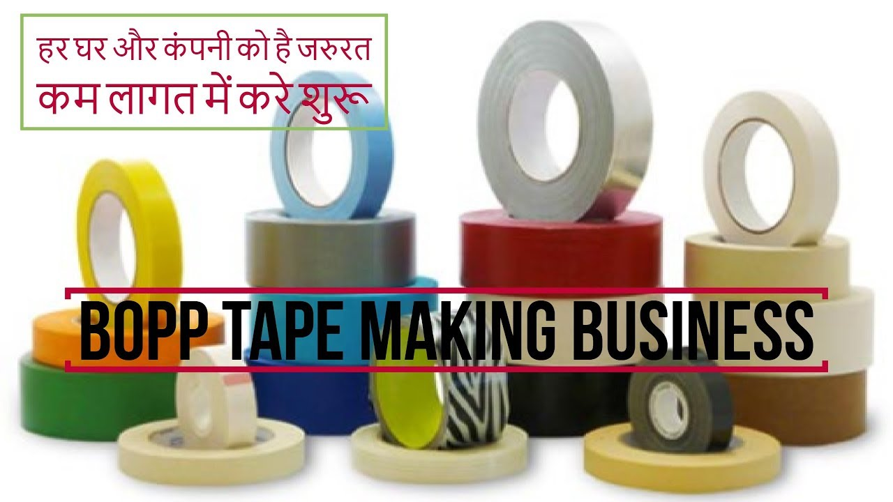 Small Scale Investment Ideas Cello Tape Making Business Bopp Machine Manufacturing Process In India