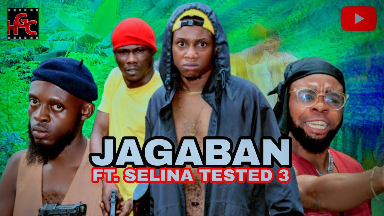 Download JAGABAN Ft. SELINA TESTED Episode 3