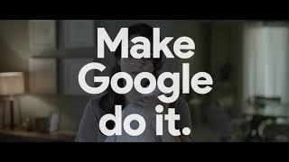 Google Home - Google Assistant   MakeGoogleDoIt