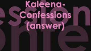 Watch Kaleena Confession Ladies Andwer video