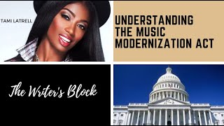 Tami  LaTrell - Understanding The Music Modernization Act