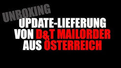 Update-Lieferung von D&T Mailorder aus Österreich