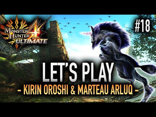 LA SOUS ESPECE DU KIRIN (JE RAGE) - #18 Let's Play MH4U HD