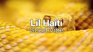 Lil Haiti - Good Vibe [Bass Boosted]